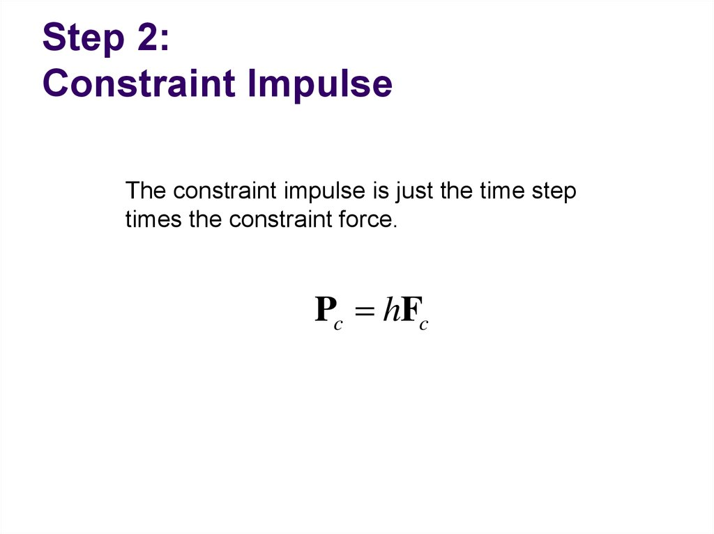Step 2: Constraint Impulse