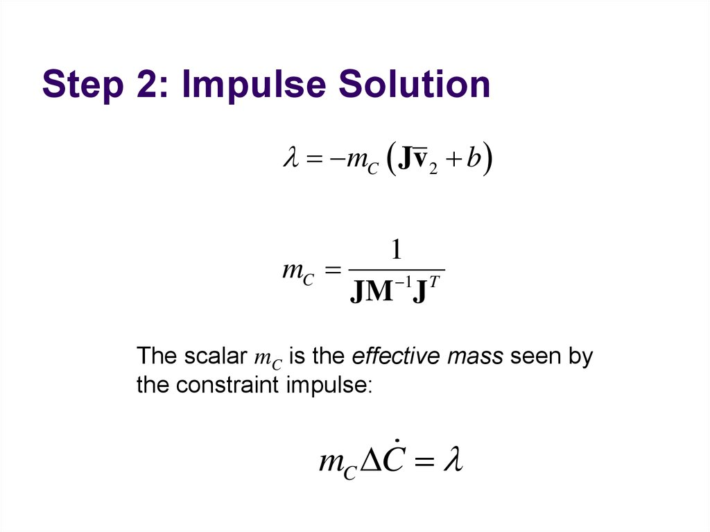 Step 2: Impulse Solution
