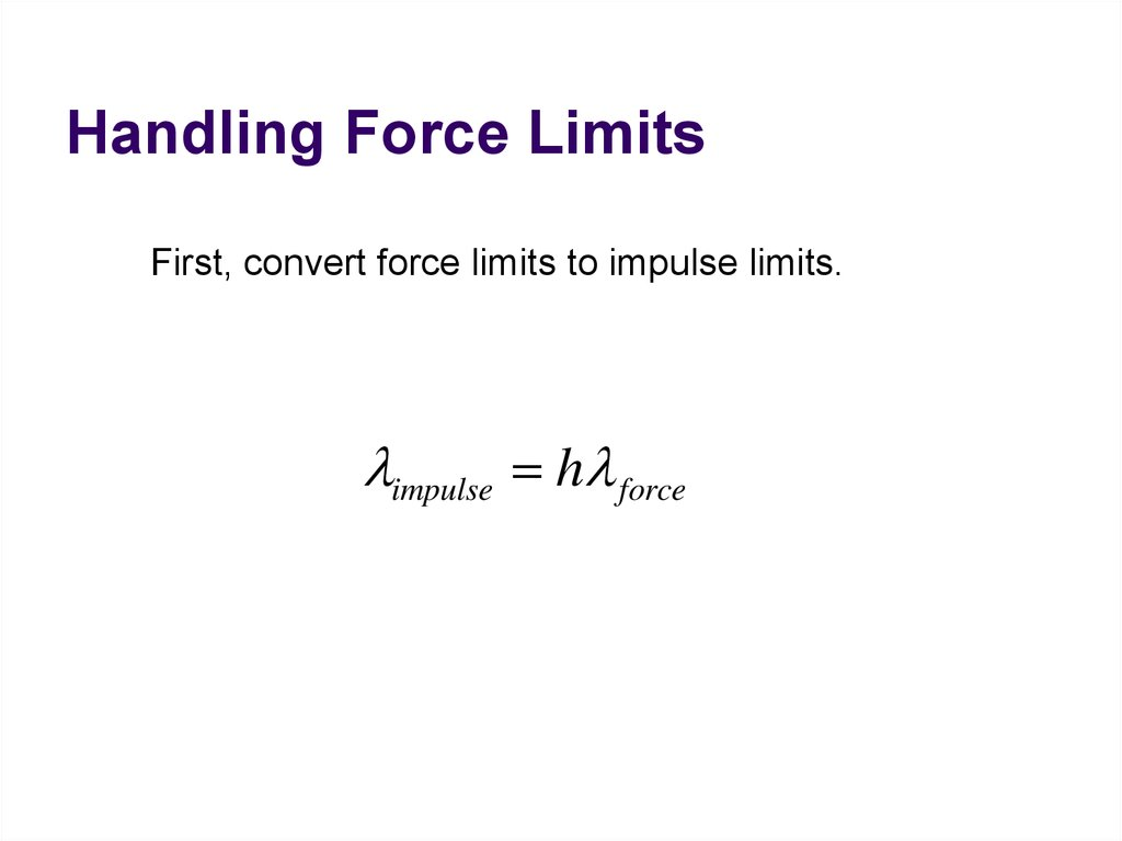 Handling Force Limits