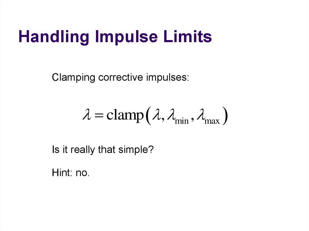 Handling Impulse Limits