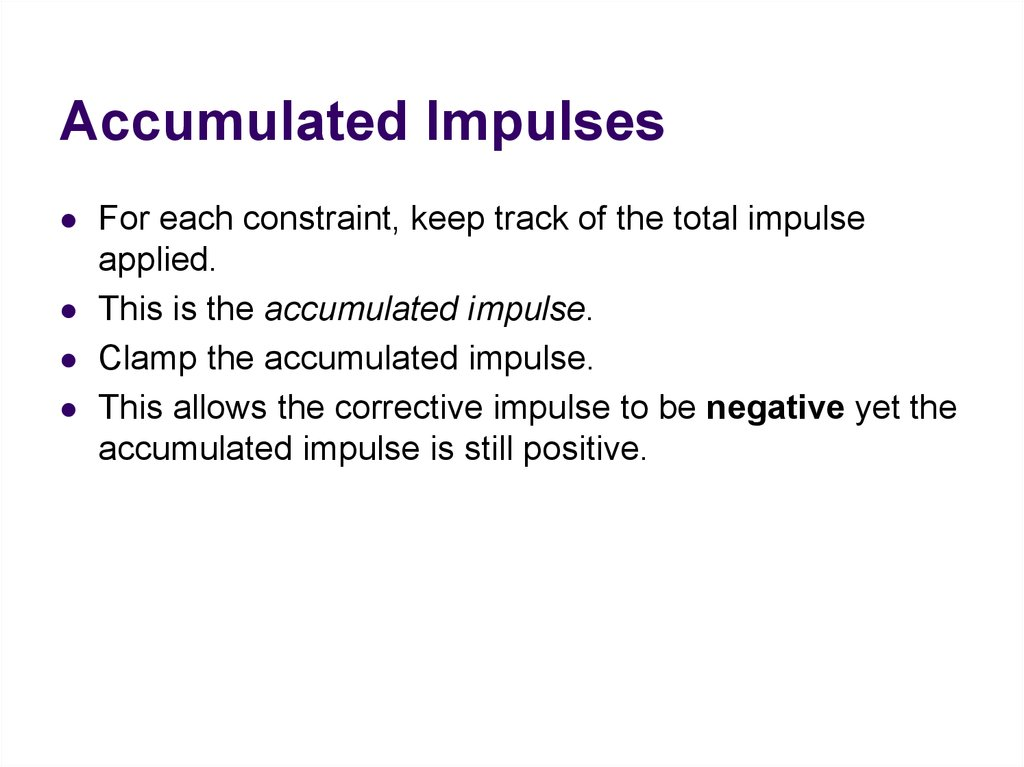 Accumulated Impulses