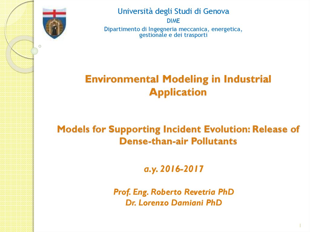 Environmental Modeling in Industrial Application Models for Supporting Incident Evolution: Release of Dense-than-air Pollutants