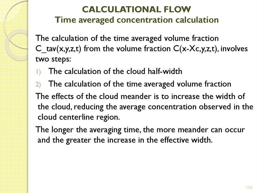 CALCULATIONAL FLOW Time averaged concentration calculation