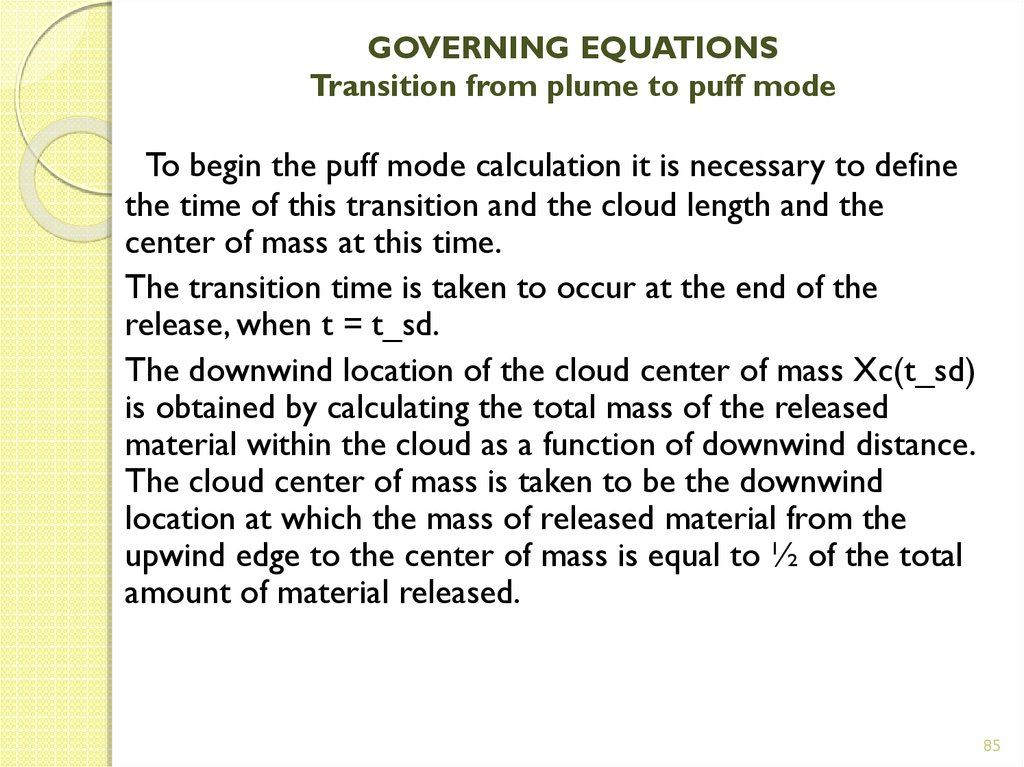 GOVERNING EQUATIONS Transition from plume to puff mode