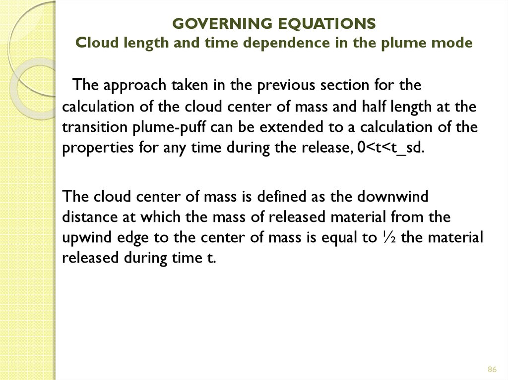 GOVERNING EQUATIONS Cloud length and time dependence in the plume mode