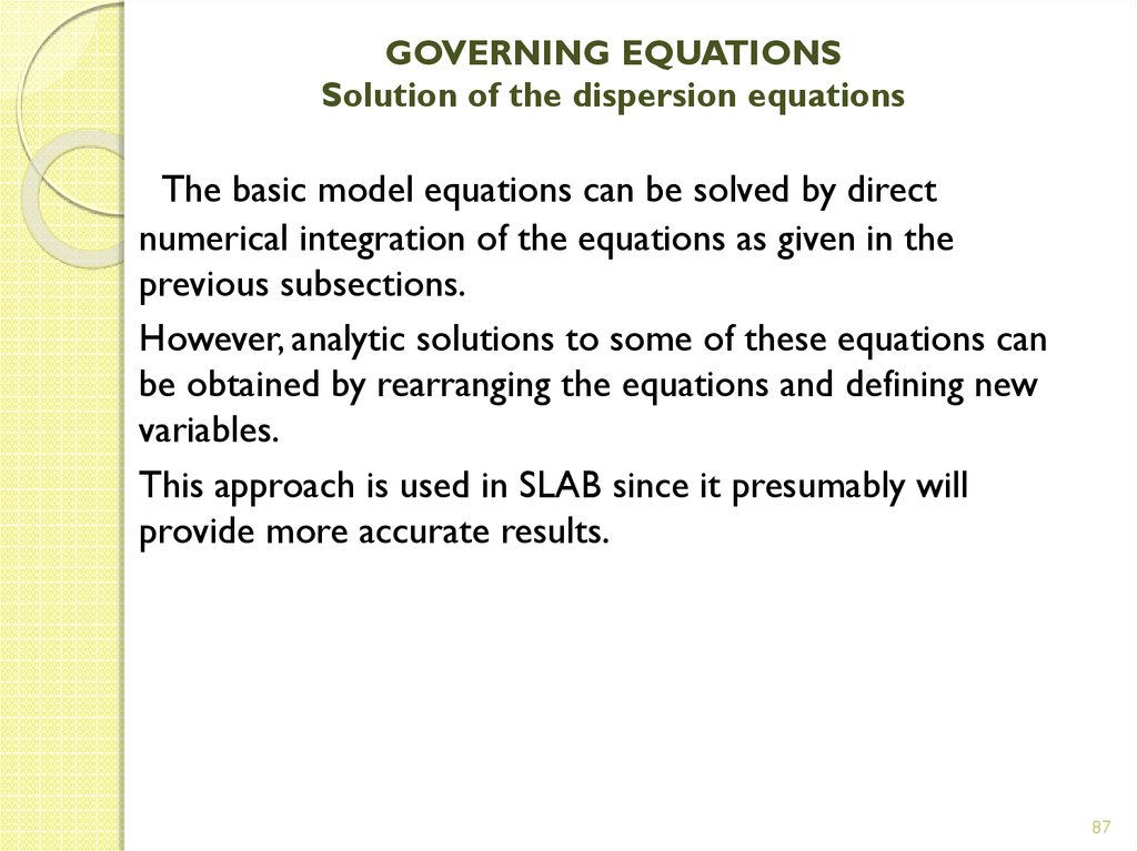 GOVERNING EQUATIONS Solution of the dispersion equations