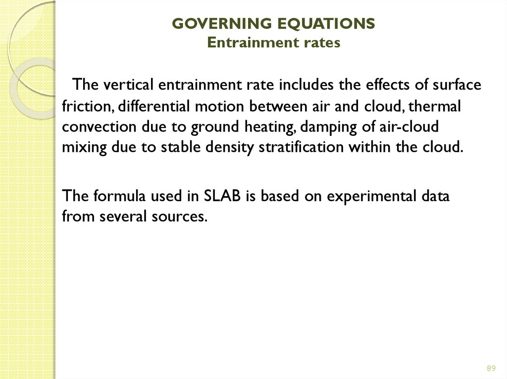 GOVERNING EQUATIONS Entrainment rates