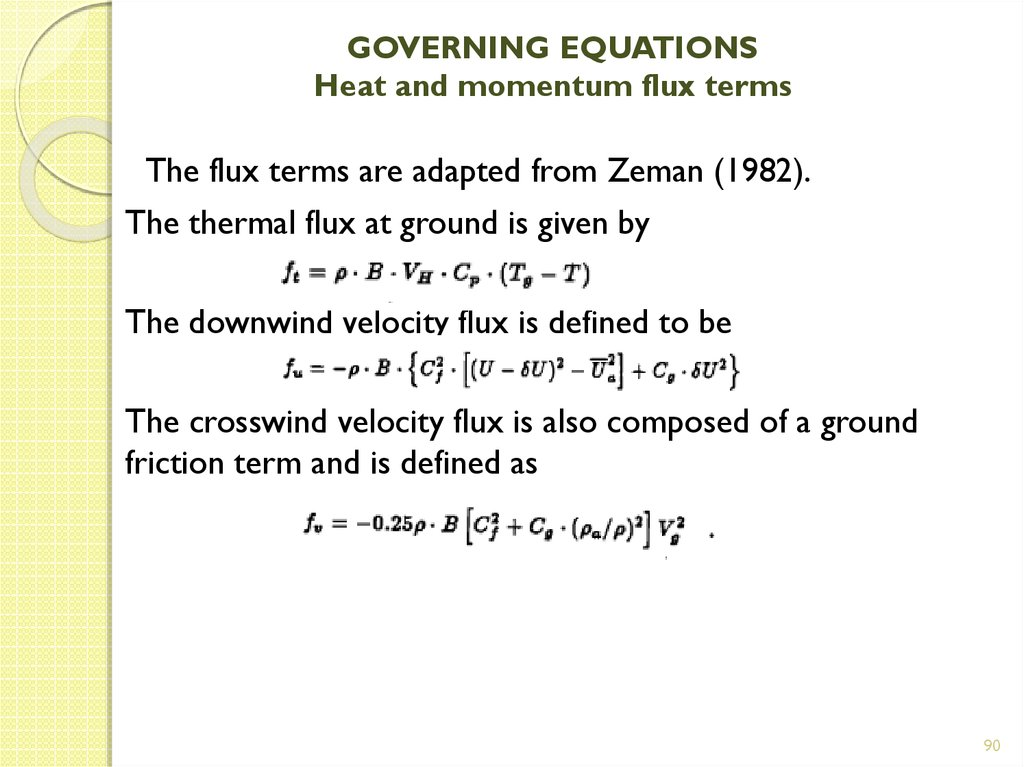 GOVERNING EQUATIONS Heat and momentum flux terms
