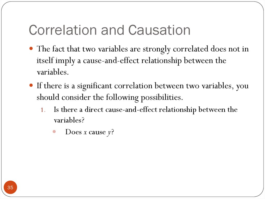 correlation does not imply causation and Correlation may not imply causation, but it sure can help us insinuate it.