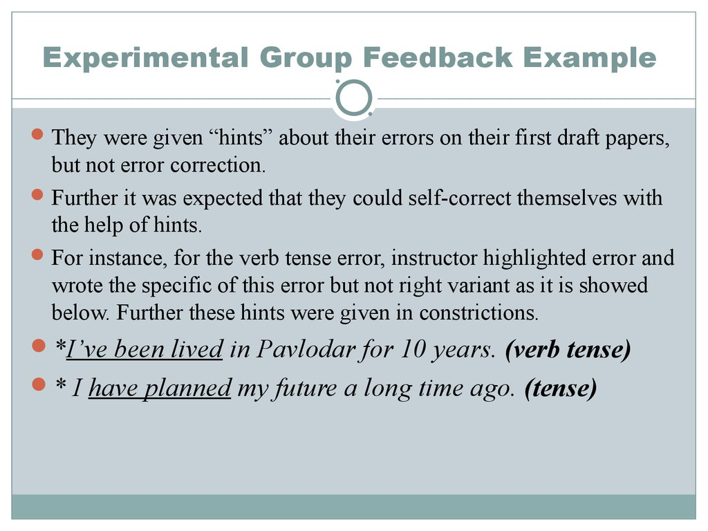 Experimental Group Feedback Example