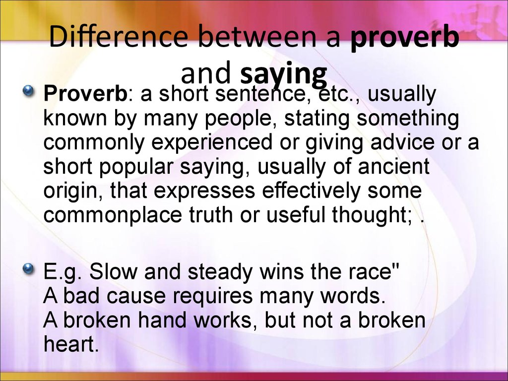 What is the difference between proverbs and sayings