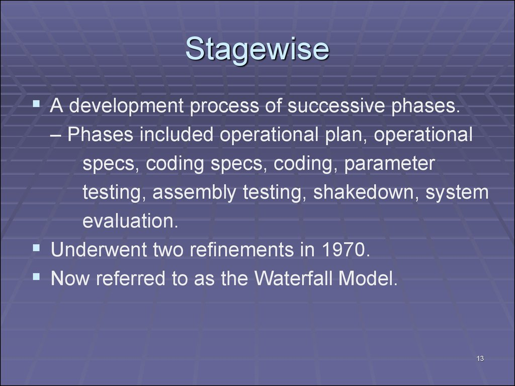Stagewise