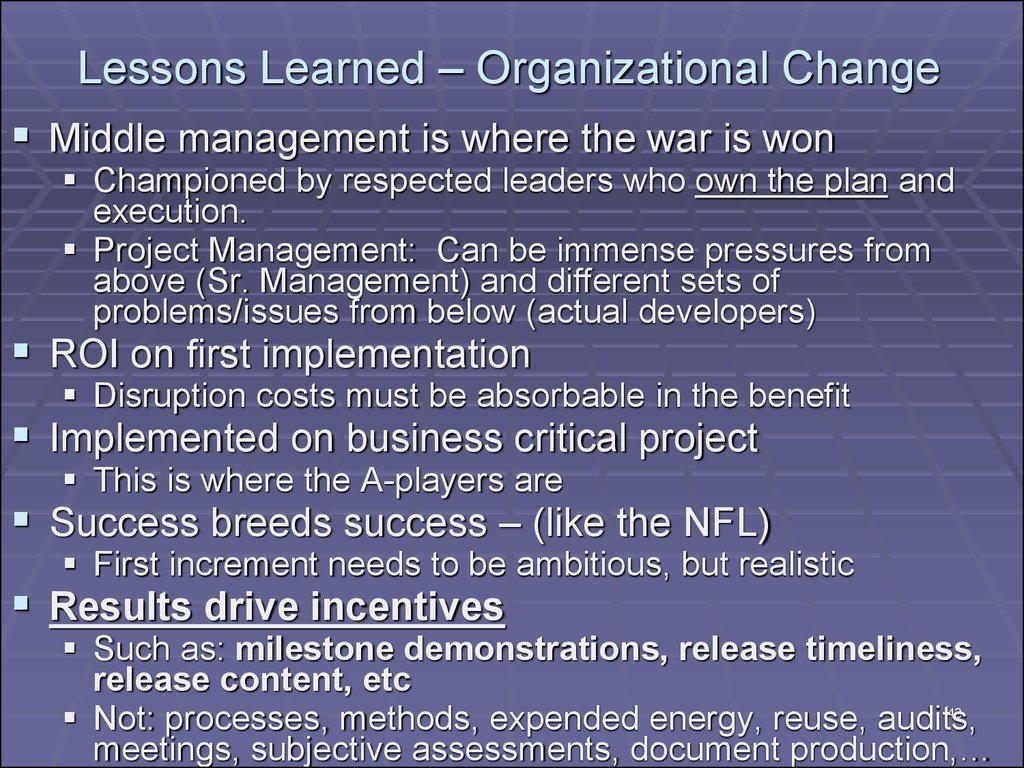 Lessons Learned – Organizational Change