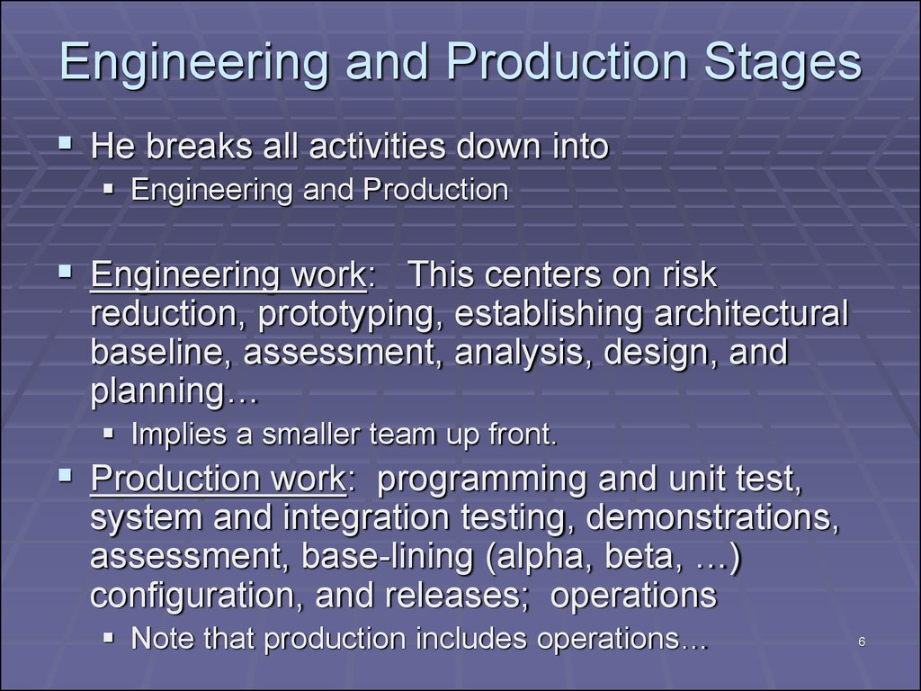 Engineering and Production Stages