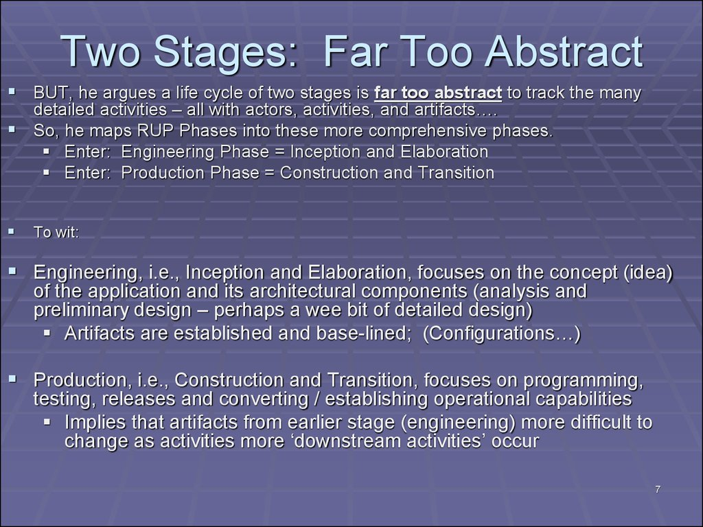 Two Stages: Far Too Abstract
