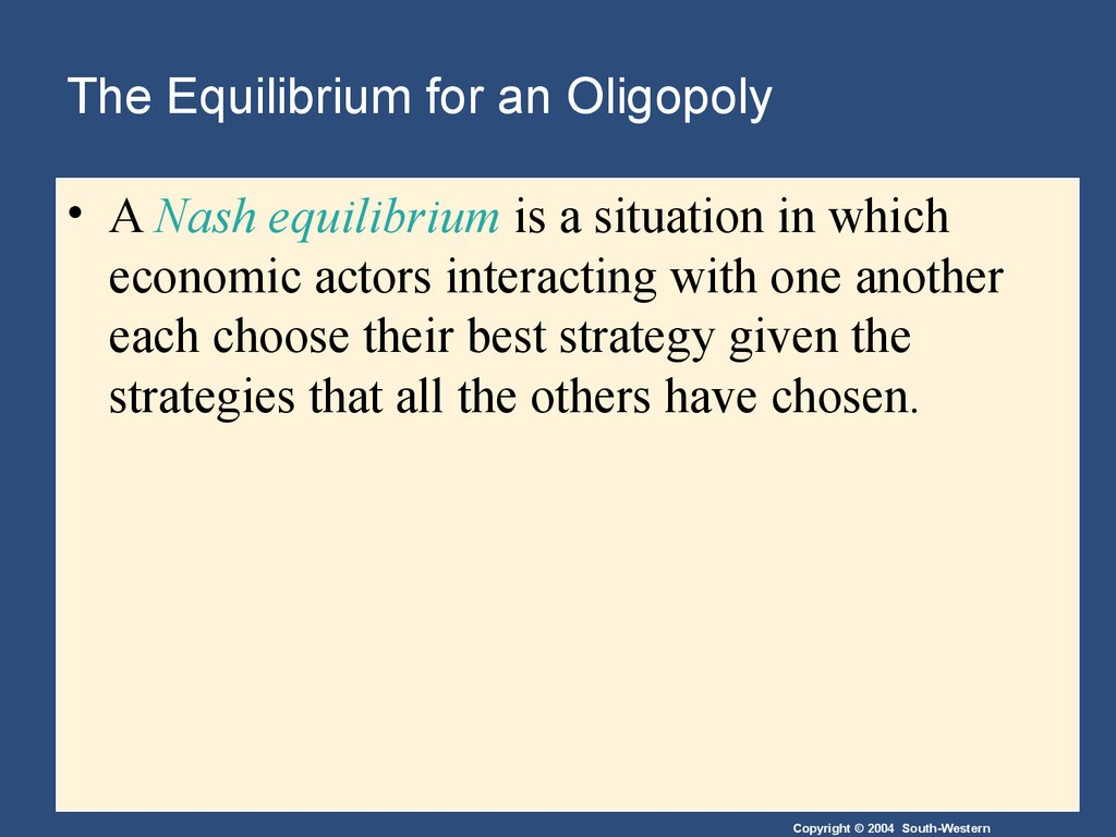 The Equilibrium for an Oligopoly