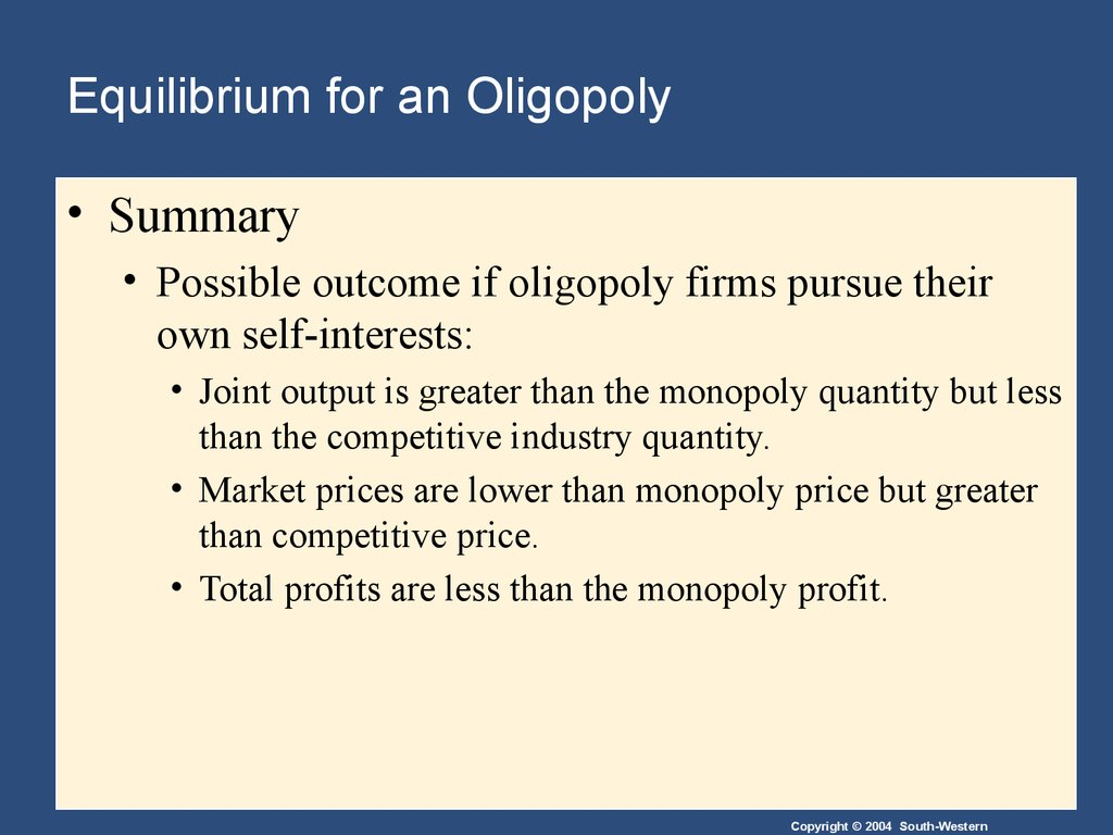 Equilibrium for an Oligopoly