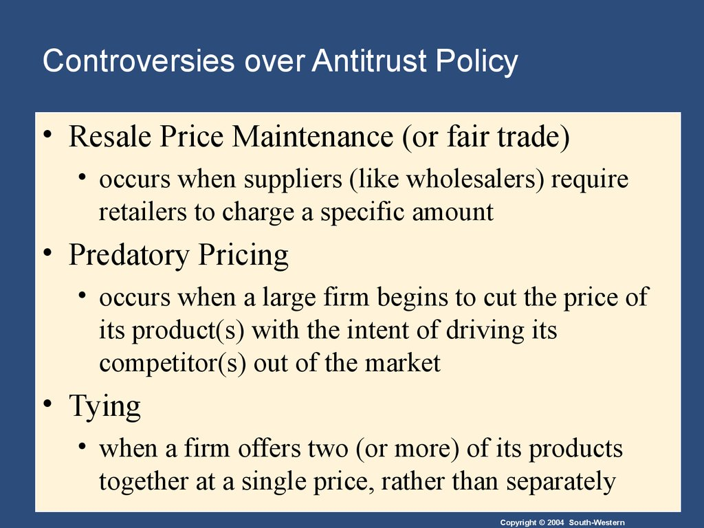 Controversies over Antitrust Policy