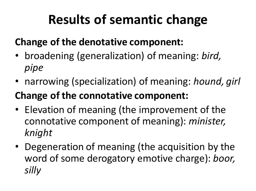 Results of semantic change