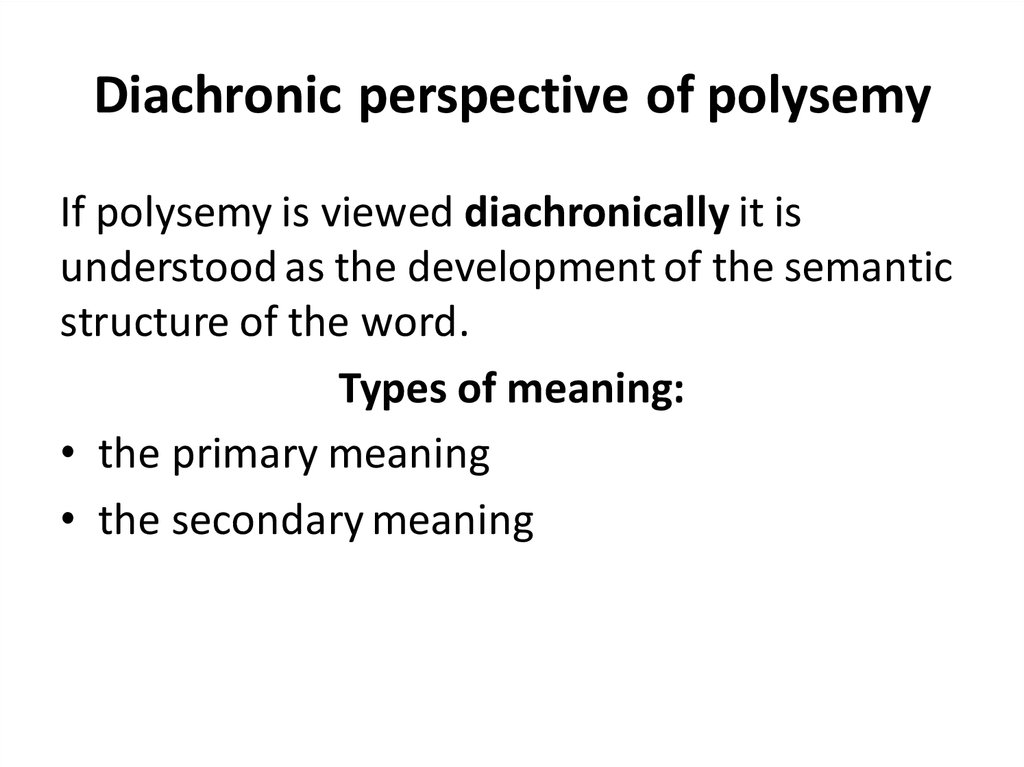 Diachronic perspective of polysemy