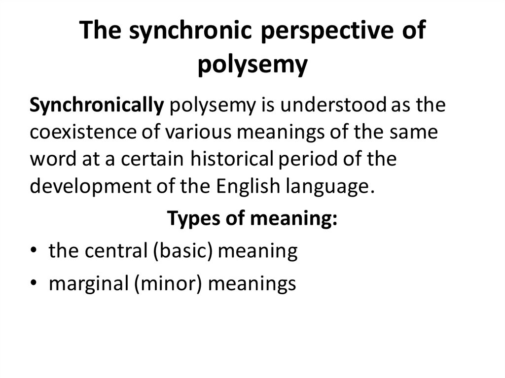 The synchronic perspective of polysemy