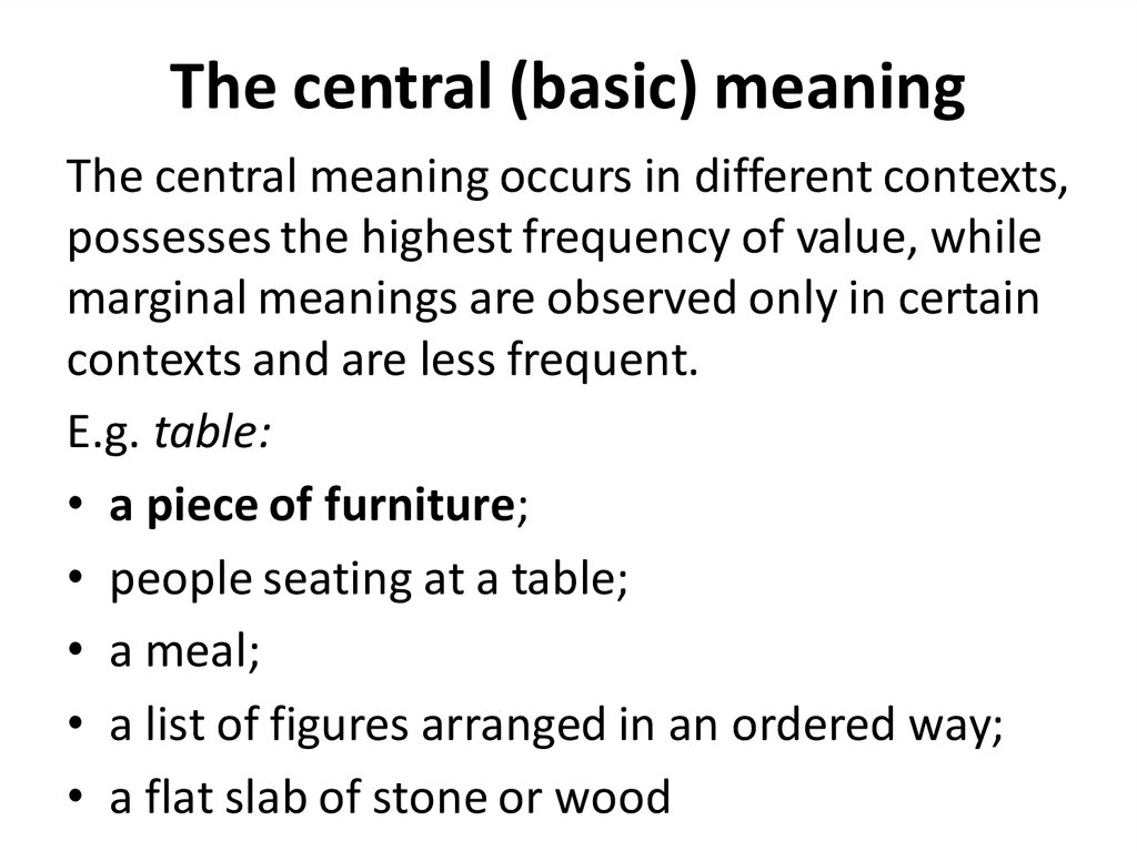 The central (basic) meaning