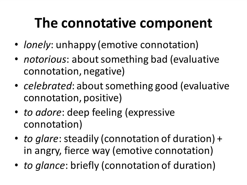 The connotative component
