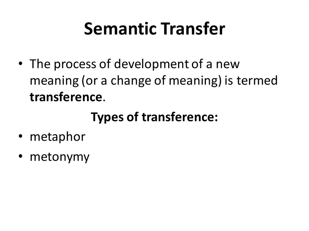 Semantic Transfer
