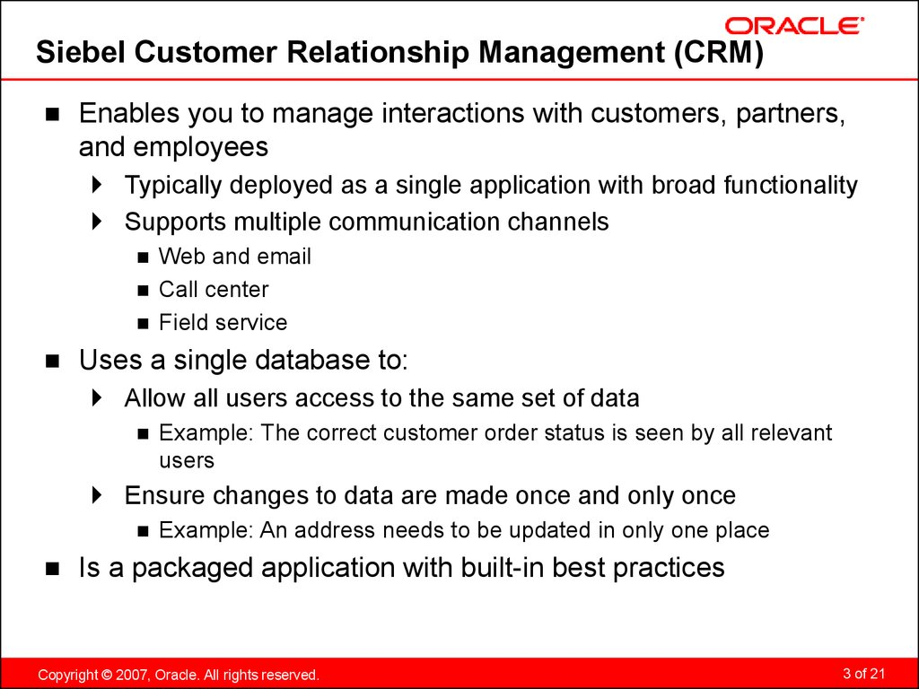 Siebel Customer Relationship Management (CRM)