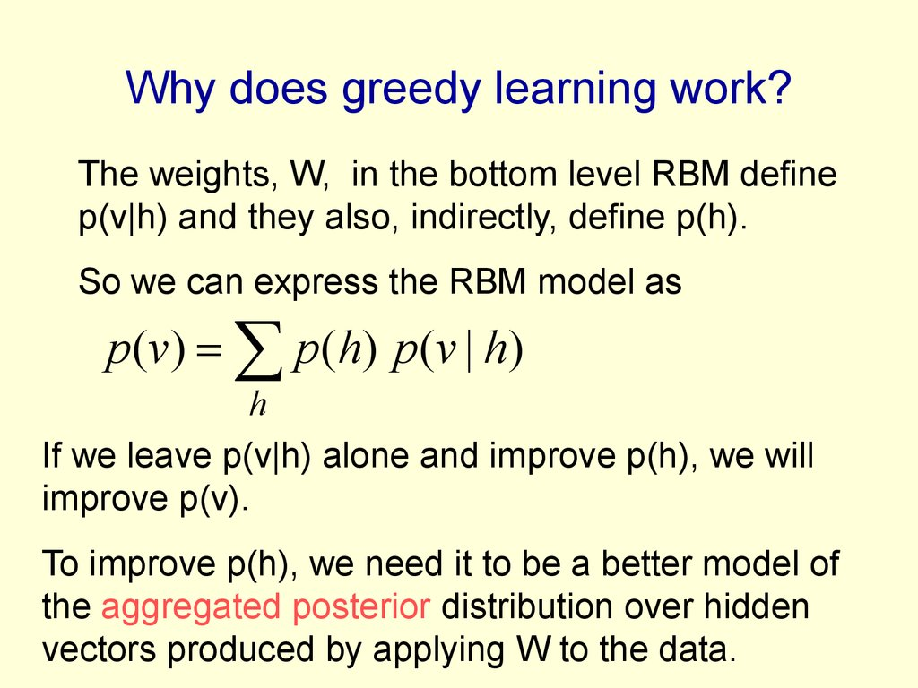 Why does greedy learning work?