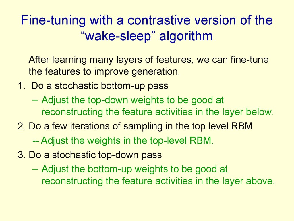 "Fine-tuning with a contrastive version of the ""wake-sleep"" algorithm"