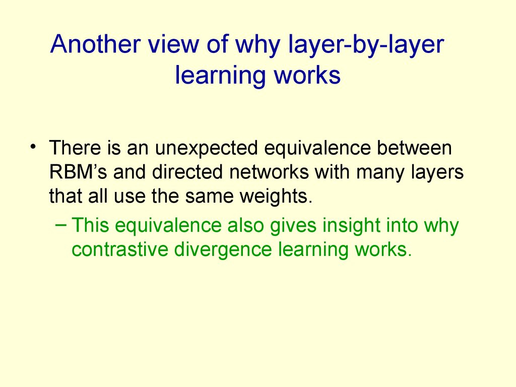 Another view of why layer-by-layer learning works
