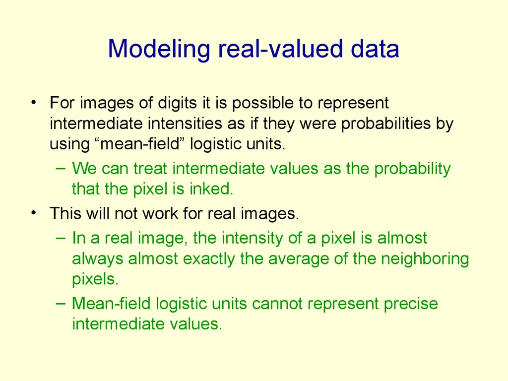 Modeling real-valued data