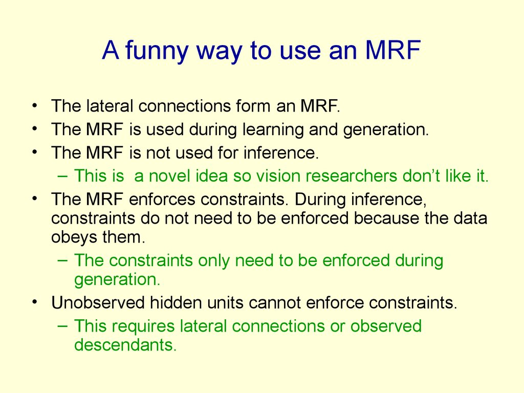 A funny way to use an MRF