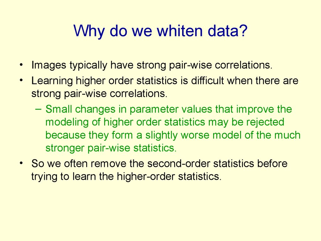 Why do we whiten data?