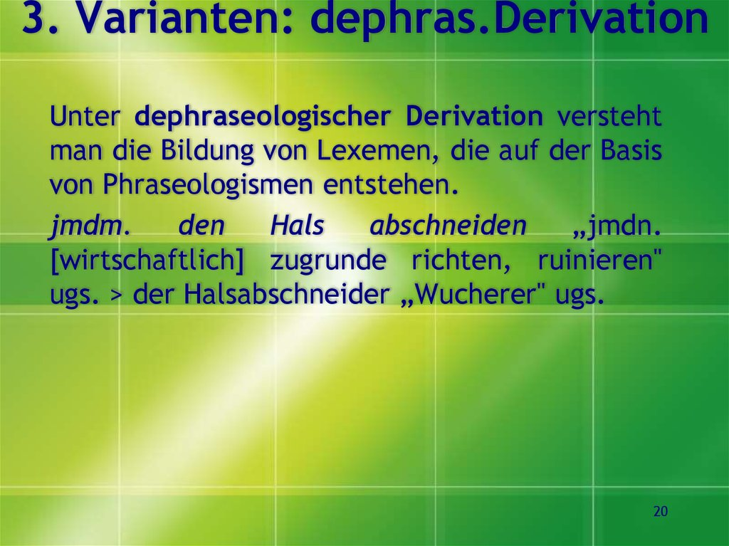 3. Varianten: dephras.Derivation