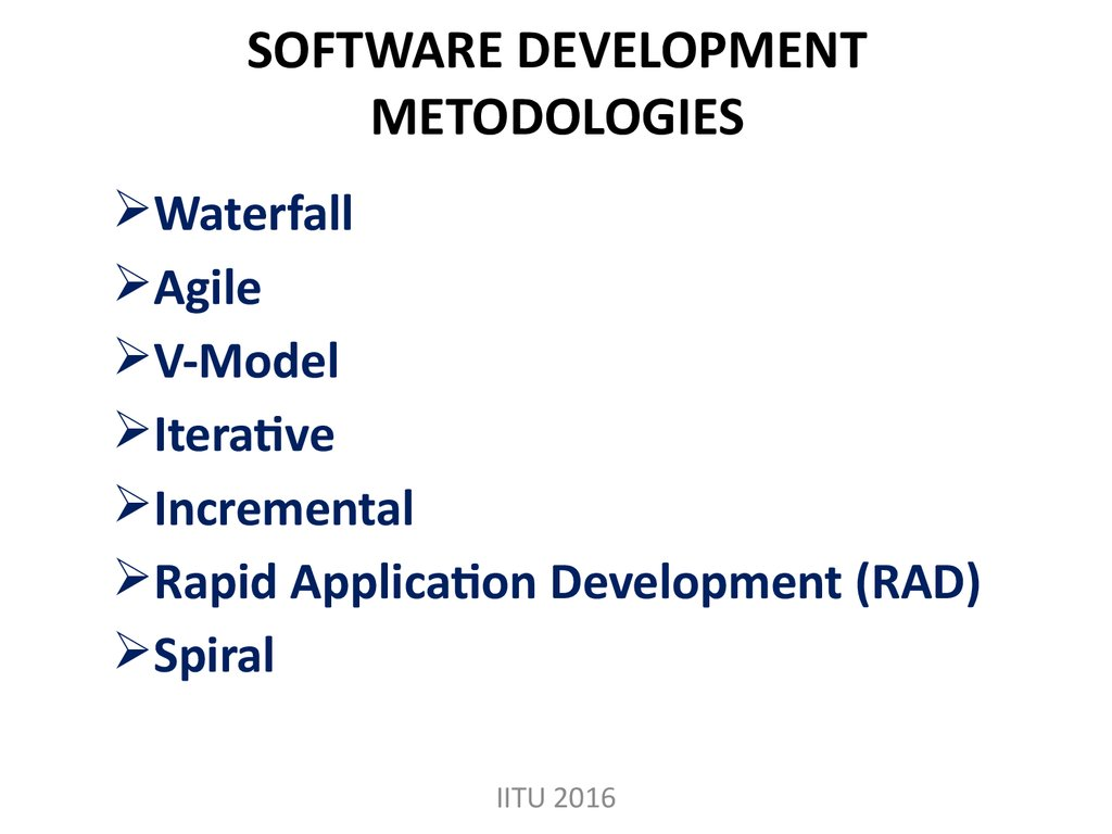 SOFTWARE DEVELOPMENT METODOLOGIES
