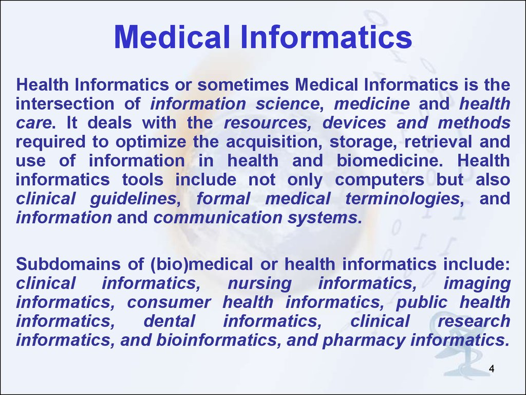 medical informatics Medical informatics professionals use information technology to benefit the health and human services industry they create and maintain new ways for hospitals to keep records, making essential medical information as accessible as possible.