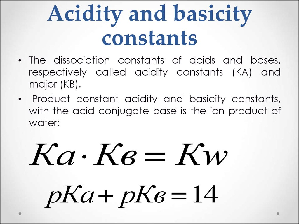 Acidity and basicity constants