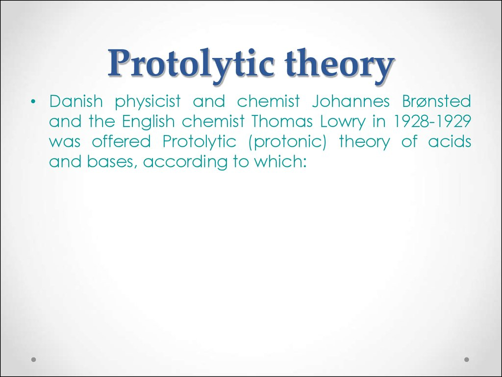 Protolytic theory