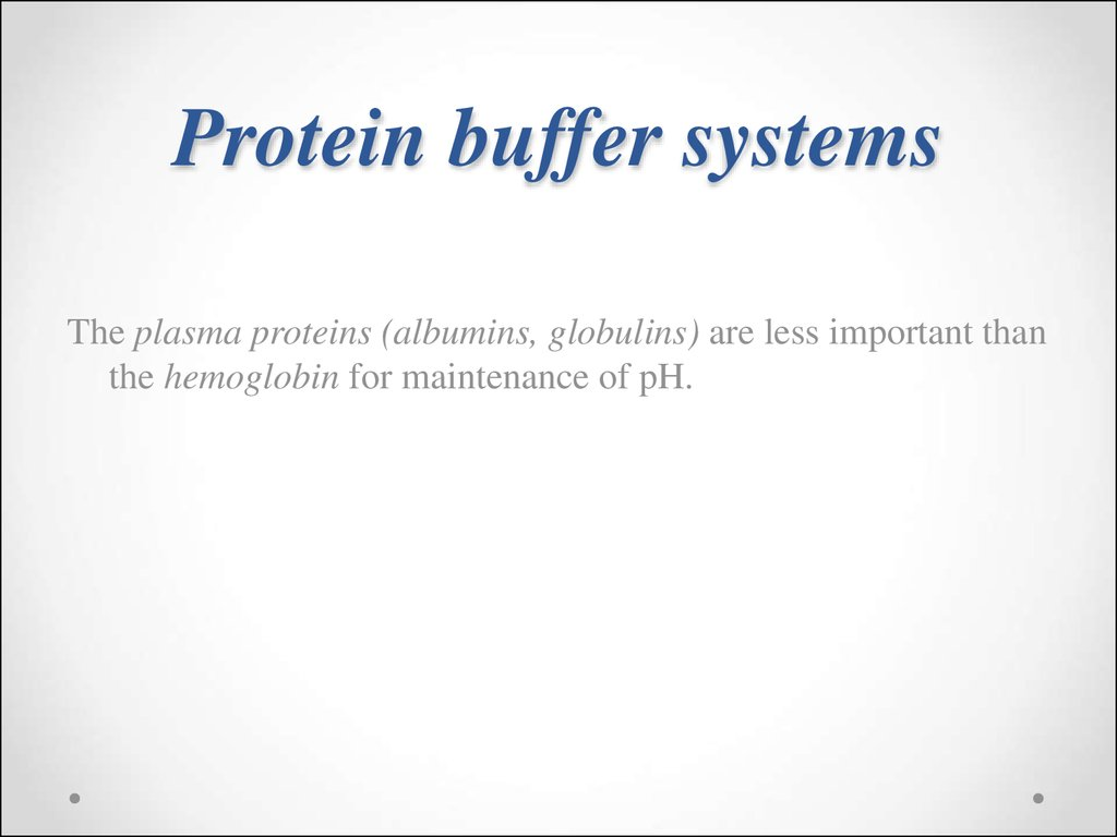 Protein buffer systems