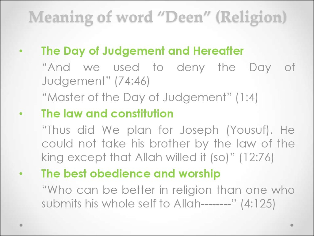 "Meaning of word ""Deen"" (Religion)"