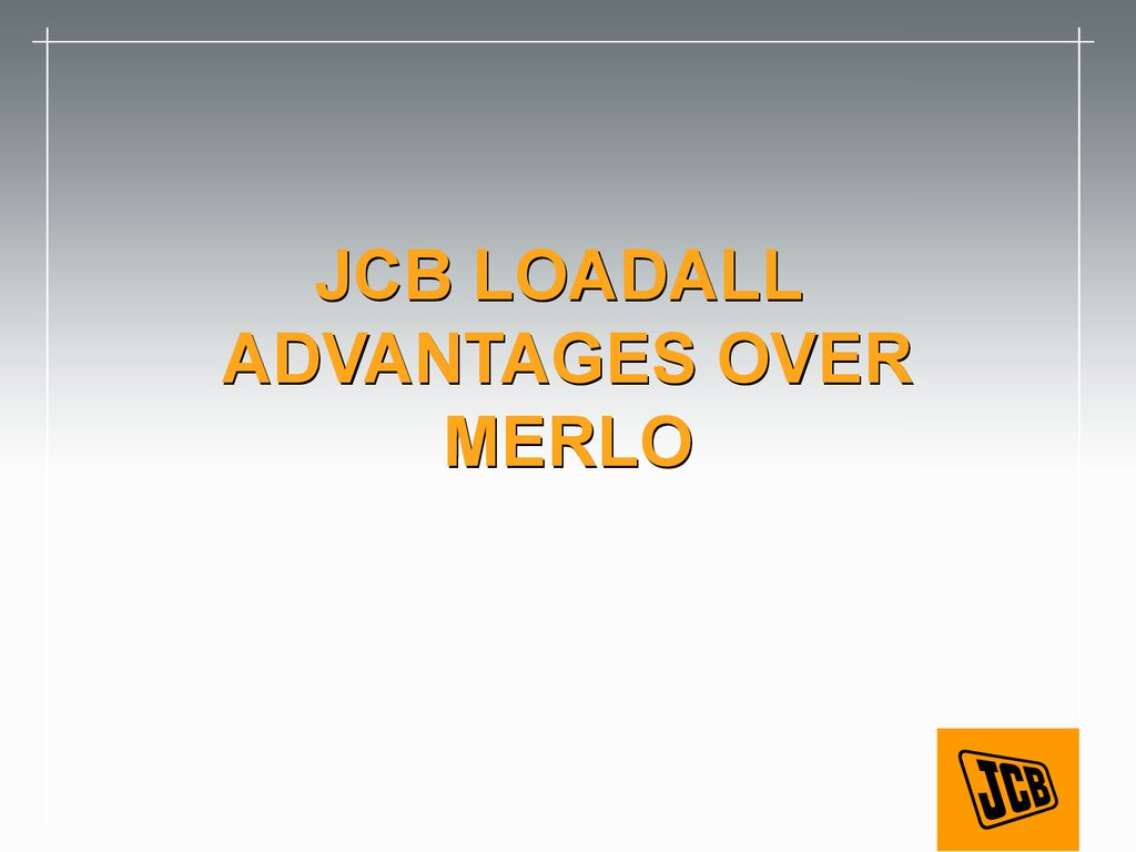 JCB LOADALL ADVANTAGES OVER MERLO