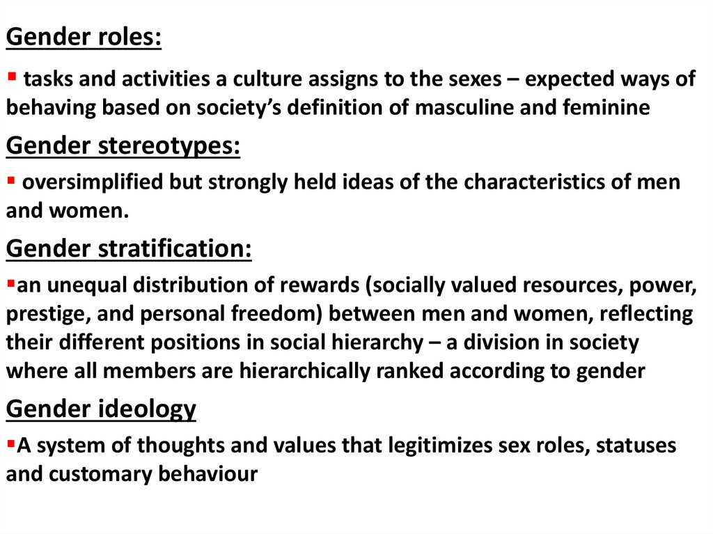 Tasks And Activities A Culture Assigns To The Sexes U2013 Expected Ways Of  Behaving Based On Societyu0027s Definition Of Masculine And Feminine. Gender  Stereotypes:
