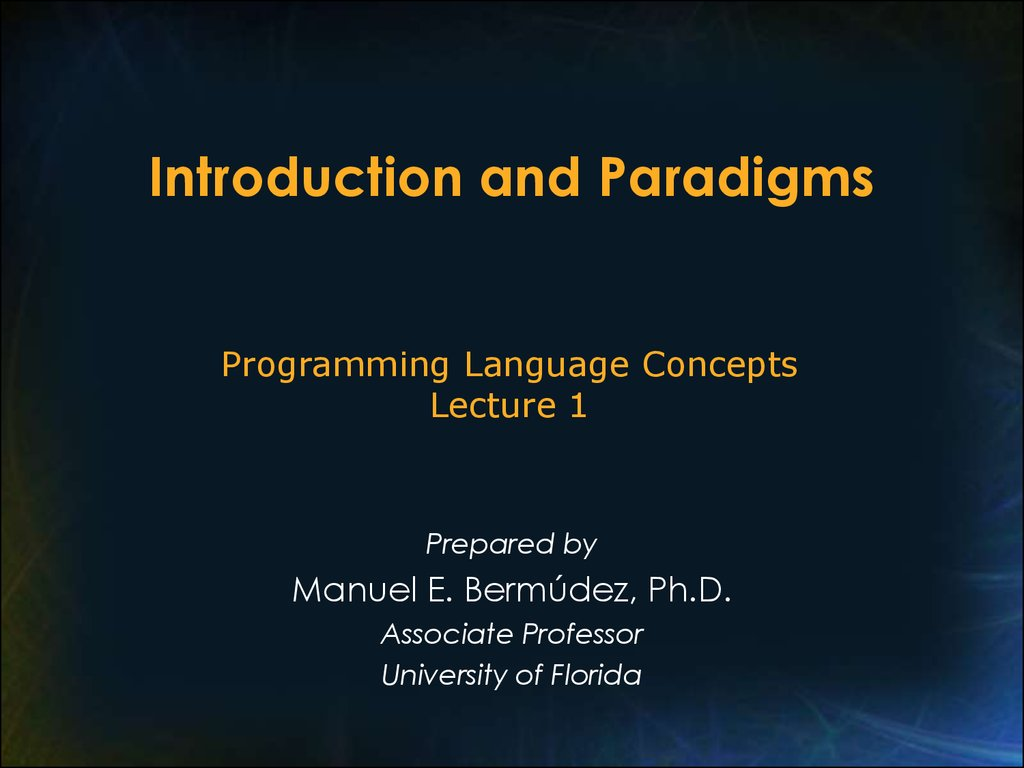 Introduction and Paradigms