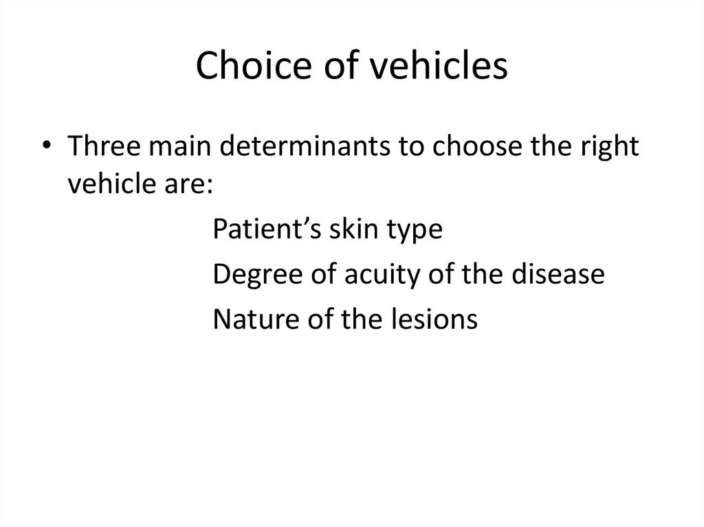 Choice of vehicles