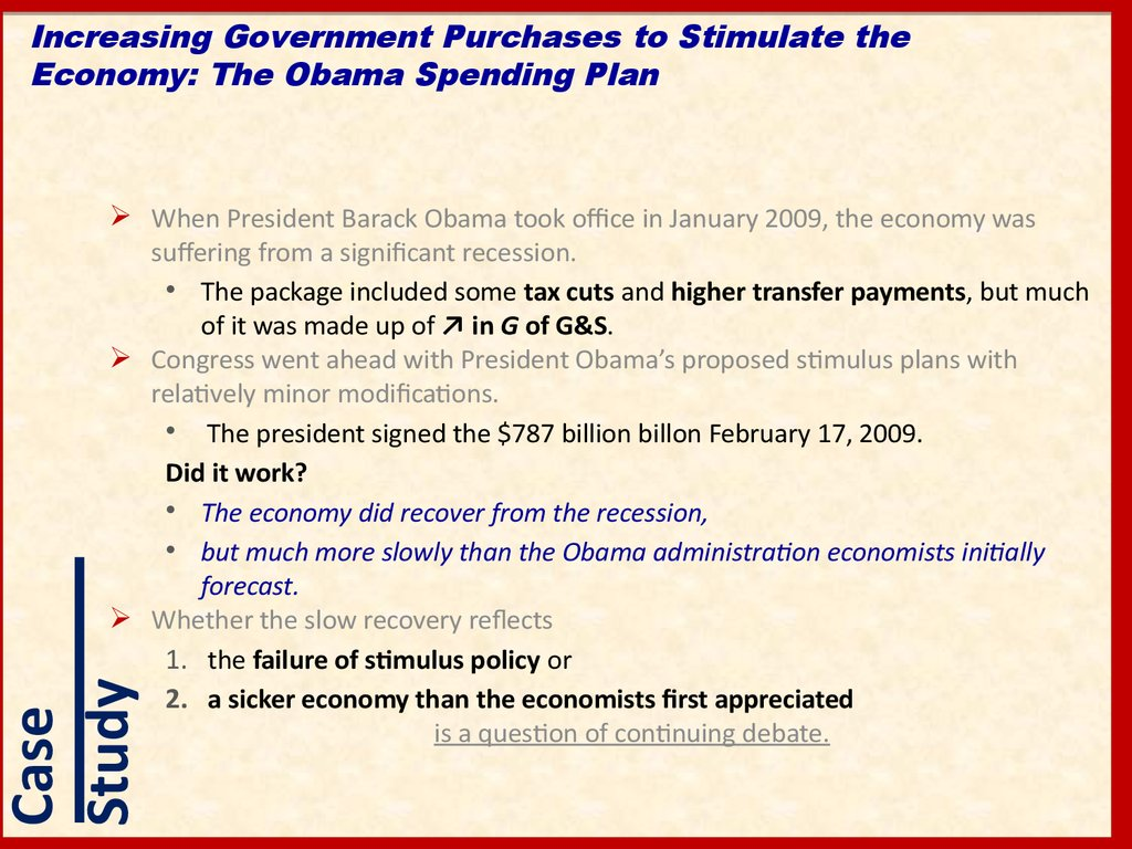 Increasing Government Purchases to Stimulate the Economy: The Obama Spending Plan