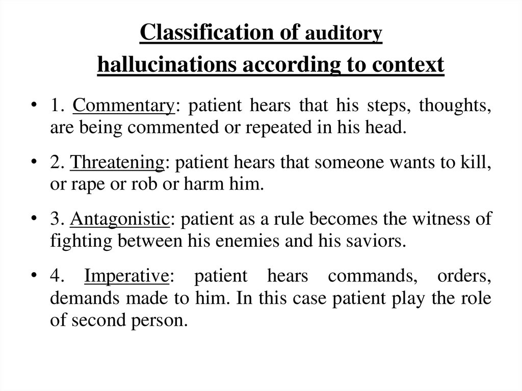 Classification of auditory hallucinations according to context