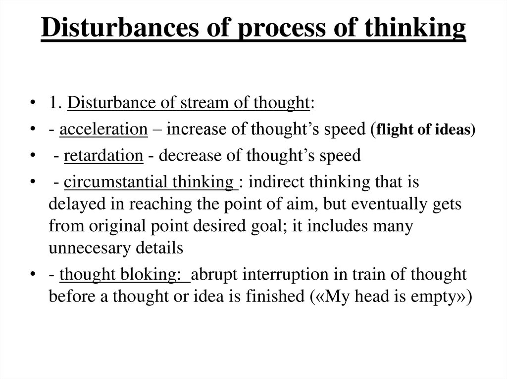 Disturbances of process of thinking