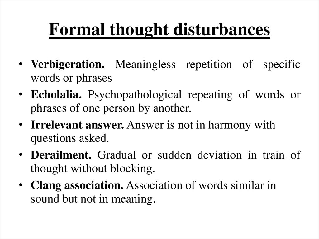 Formal thought disturbances